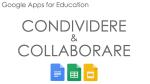Google Apps for Education – Condividere e Collaborare